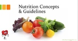 Nutrition Concepts and Guidelines- PowerPoint Presentation