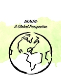 Health: A Global Perspective