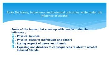 Health : Alcohol and Drugs Unit ; Risky Behaviours