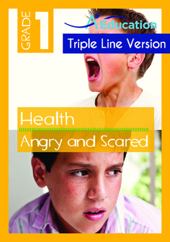Health - Angry and Scared - Grade 1 (with 'Triple-Track Writing Lines')