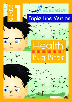Health - Bug Bites - Grade 1 (with 'Triple-Track Writing Lines')