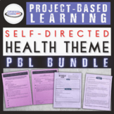 High School Health Project Based Learning Bundle