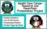 Health Care Career Research & PowerPoint Presentation Project /w Rubric & SignUp