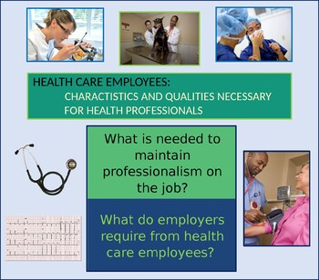 Health Care Employees: characteristics & qualities for health professionals