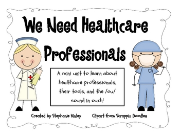 Health Care Professionals! - Literacy: ou/ow in Ouch! and Main Idea