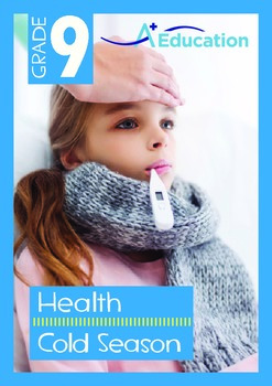 Health - Cold Season - Grade 9
