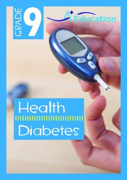 Health - Diabetes - Grade 9