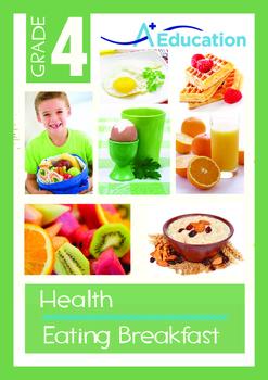 Health - Eating Breakfast - Grade 4