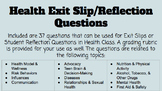 Health Exit Slip/Reflection Questions