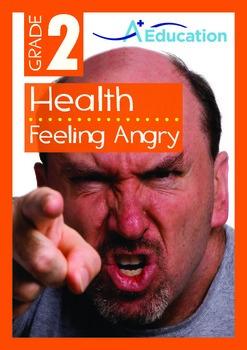 Health - Feeling Angry - Grade 2