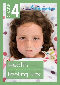 Health - Feeling Sick - Grade 4