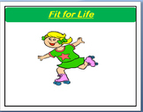 "Health - ""Fit For Life""- fun activity"