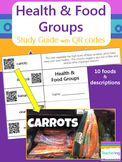 Health & Food Groups Study Guide with QR Codes
