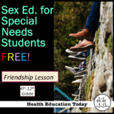 Friendship Lesson FREE!: Taken from my Sex Ed. For Special