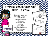 Health - Graphic Organizers