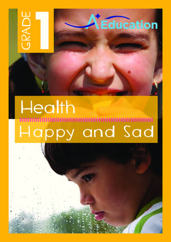 Health - Happy and Sad- Grade 1