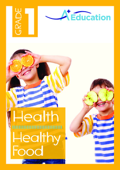 Health - Healthy Food - Grade 1