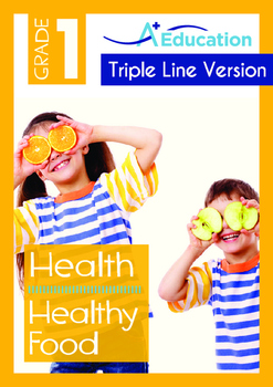 Health - Healthy Food - Grade 1 (with 'Triple-Track Writin