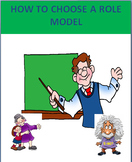 """""""How to Choose a Role Model"""" lesson plan -4 activities"""