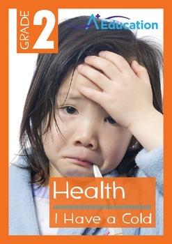 Health - I Have a Cold - Grade 2