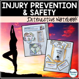 Health: Injury Prevention and Safety Interactive Notebook