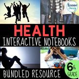 Health Interactive Notebook Bundle - Middle School Health - 6th Grade