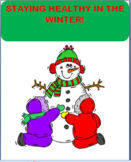 "Winter Health ""Staying Healthy This Winter"" lesson, art, writing prompt"