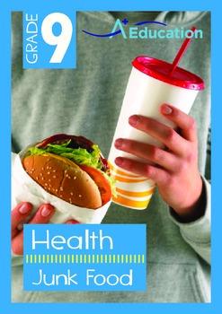 Health - Junk Food - Grade 9