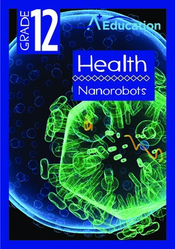 Health - Nanorobots - Grade 12
