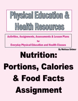 Health - Nutrition: Portions, Calories & Food Facts Assignment