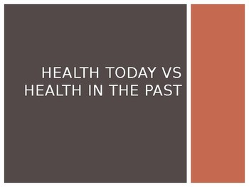 Health: Past, Present and Life Expectancy
