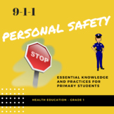 Health - Personal Safety and Injury Prevention - Primary 1  Ontario and Maryland