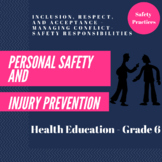 Health - Personal Safety and Injury Prevention - Junior 6