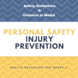 Health - Personal Safety and Injury Prevention - Primary 3