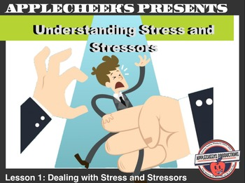Health PowerPoint Lesson 1: Understanding Stress and Stressors (Amazing Art)