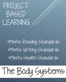Body Systems {Health} PBL Activity