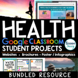 Health Projects Google Classroom Bundle | Health Middle Sc