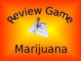 Health Review Game (Marijuana)