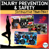 Health: Safety and Injury Prevention Interactive PowerPoin