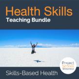 Health Skills Teaching Bundle | Skills-Based Health Lesson