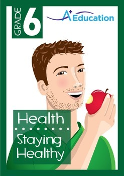Health - Staying Healthy - Grade 6