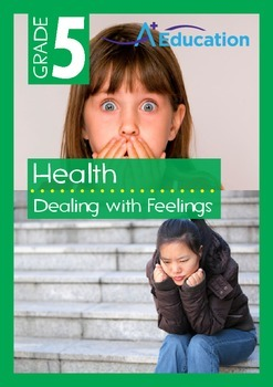 Health - Dealing with Feelings - Grade 5