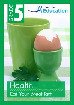 Health - Eat your breakfast - Grade 5