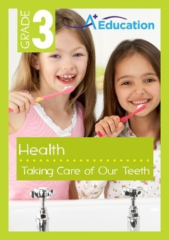 Health - Taking Care of Our Teeth - Grade 3