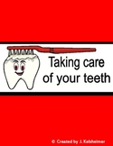 Health: Taking Care of Your Teeth