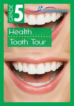 Health - Tooth Tour - Grade 5