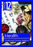 Health - Traditional Chinese Medicine - Grade 12