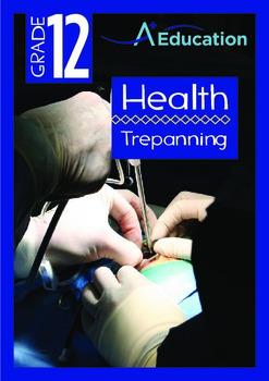 Health - Trepanning - Grade 12