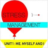 Health: Unit 1 Stress Management
