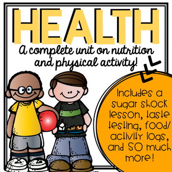 Health Unit- Nutrition and Physical Activity